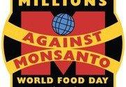 Millions Against Monsanto – World Food Day!