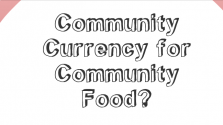 Community Money for Community Food